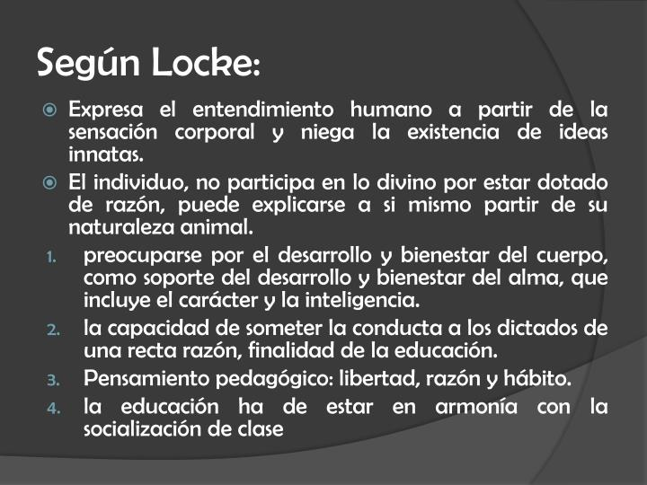 Según Locke: