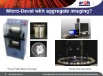 micro deval with aggregate imaging