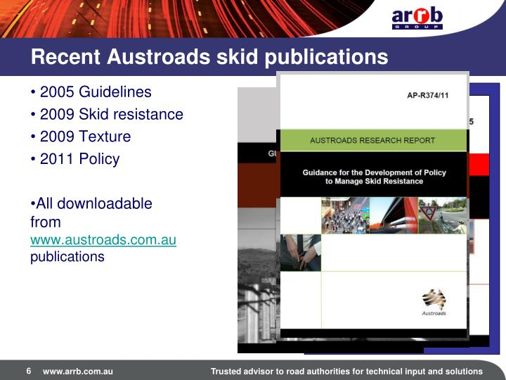 Recent Austroads skid publications