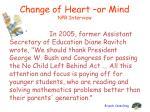 change of heart or mind npr interview