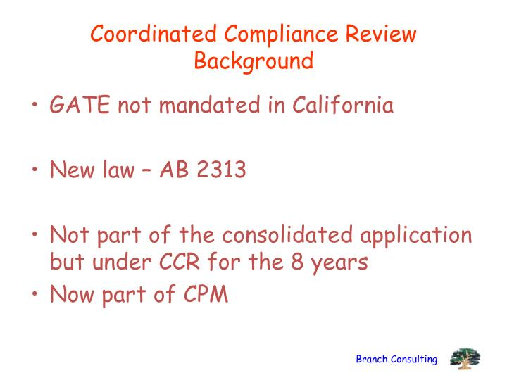 Coordinated Compliance Review Background
