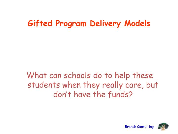 Gifted Program Delivery Models