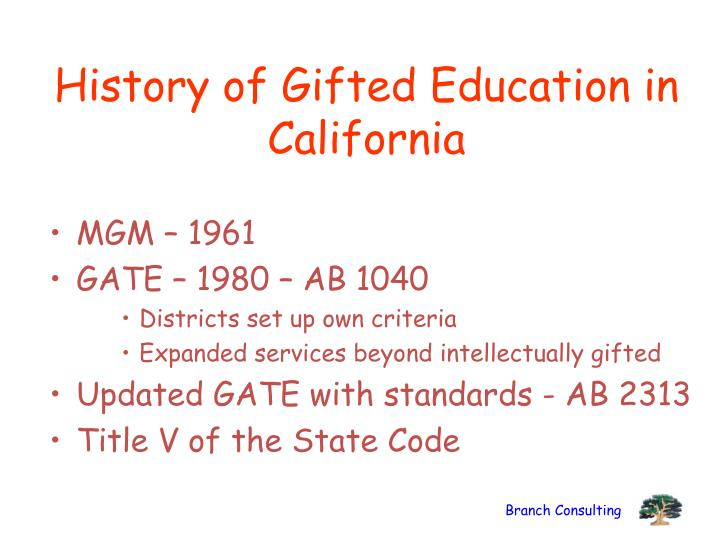 History of Gifted Education in California