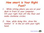 how smart is your right foot