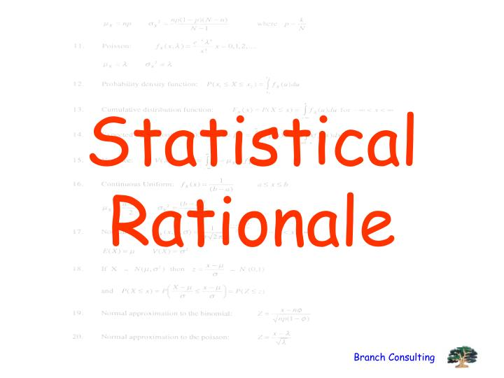 Statistical Rationale