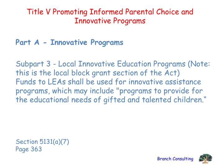 Title V Promoting Informed Parental Choice and Innovative Programs