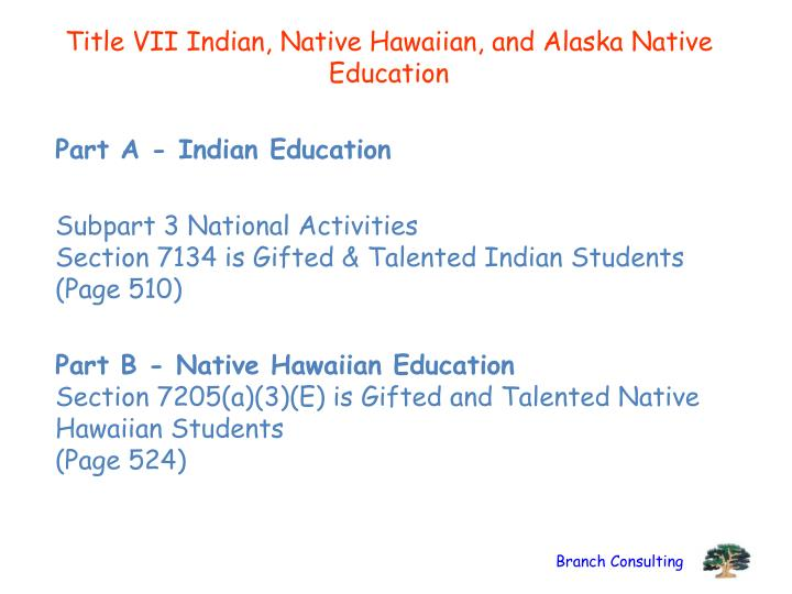 Title VII Indian, Native Hawaiian, and Alaska Native Education