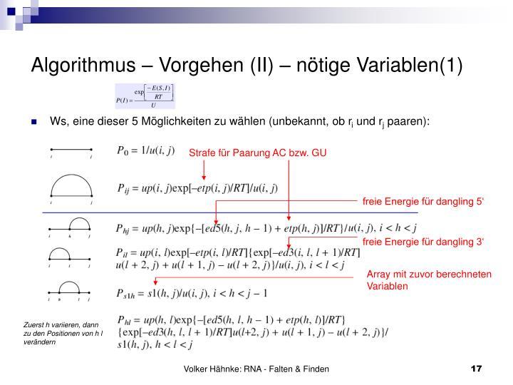 Algorithmus – Vorgehen (II) – nötige Variablen(1)
