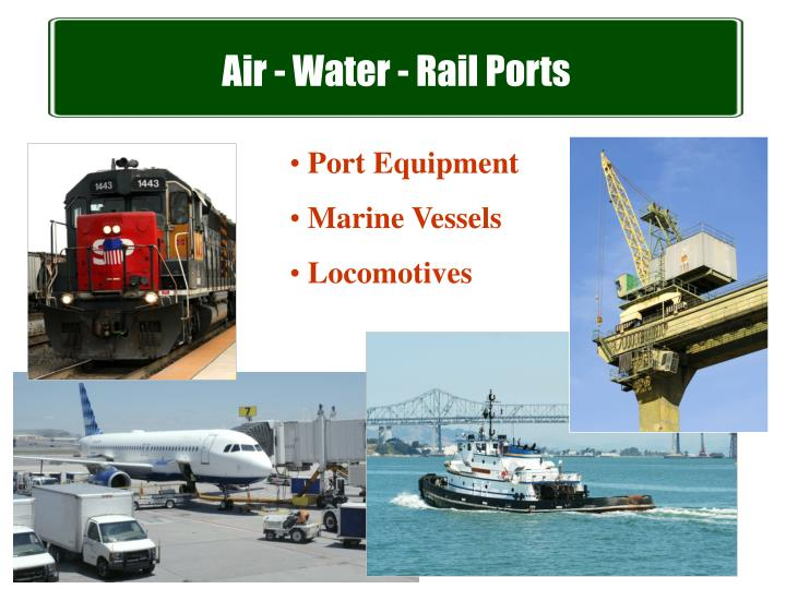 Air - Water - Rail Ports
