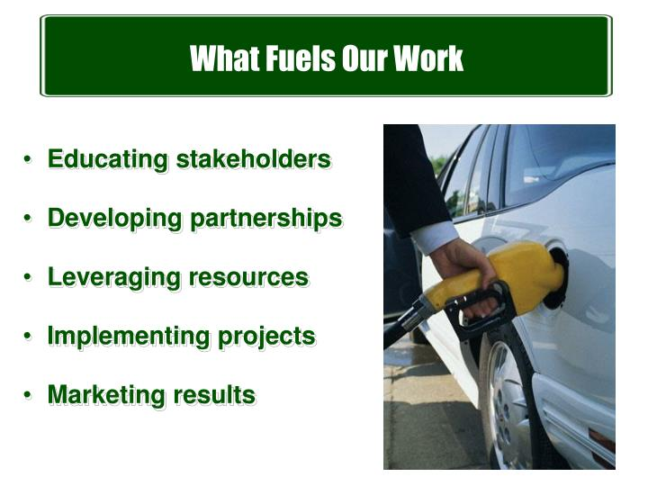 What Fuels Our Work