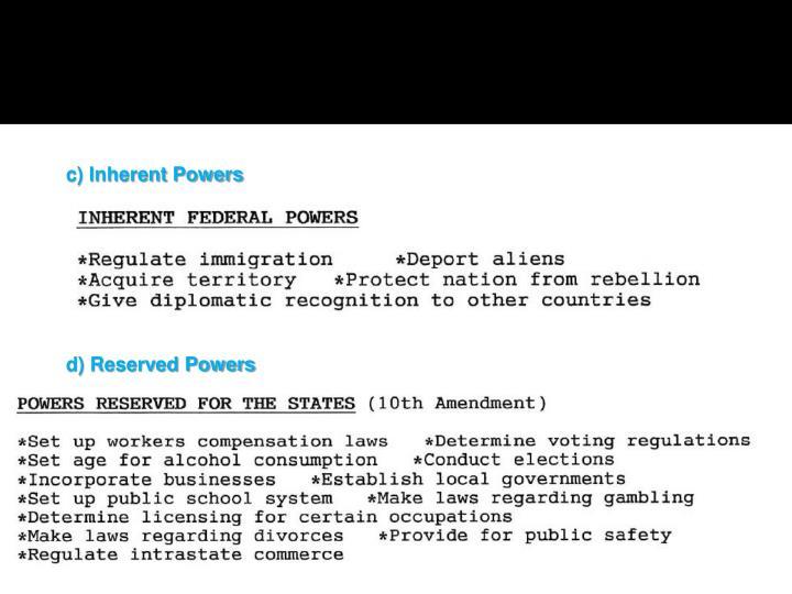 c) Inherent Powers