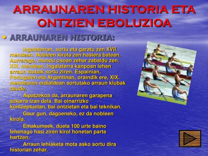 ARRAUNAREN HISTORIA ETA ONTZIEN EBOLUZIOA