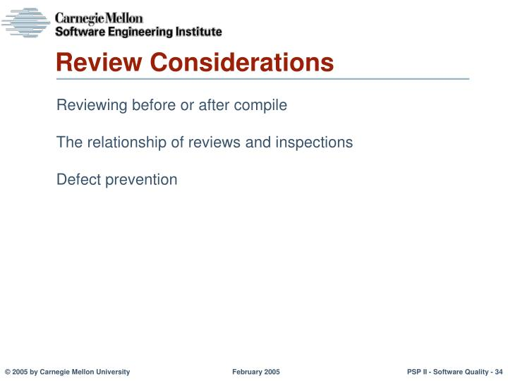 Review Considerations