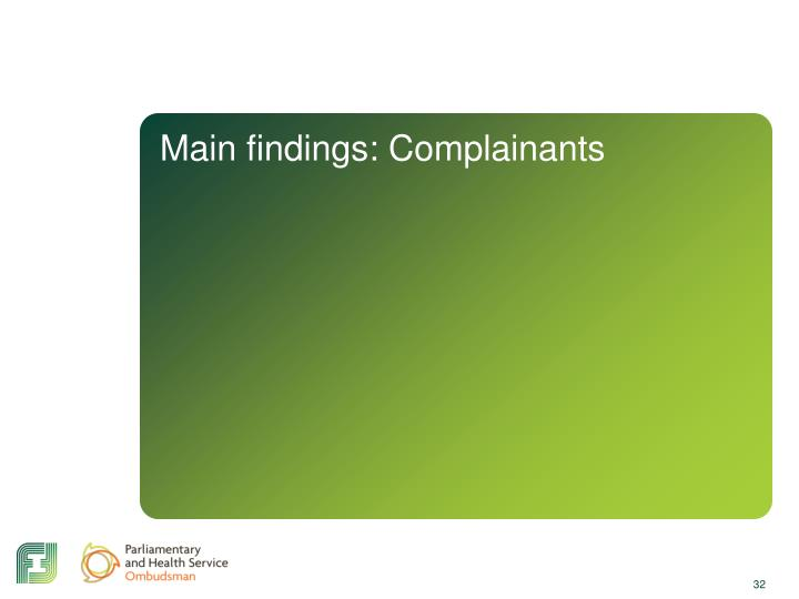 Main findings: Complainants