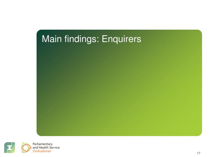 Main findings: Enquirers