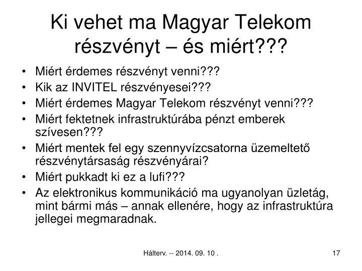 Ki vehet ma Magyar Telekom  részvényt – és miért???