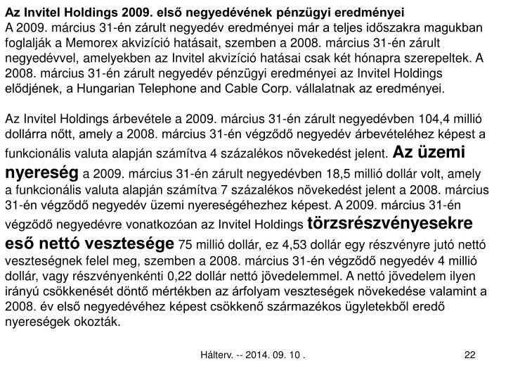 Az Invitel Holdings 2009. első negyedévének pénzügyi eredményei