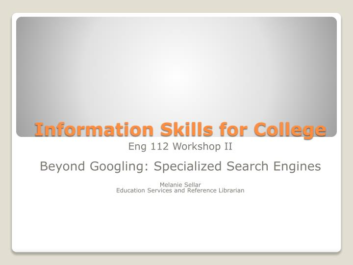 Information skills for college