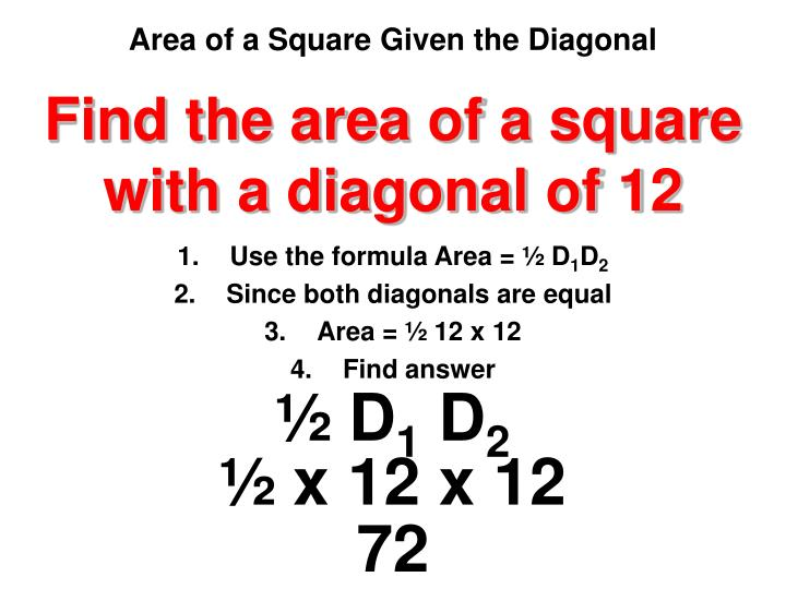 Find the area of a square with a diagonal of 12