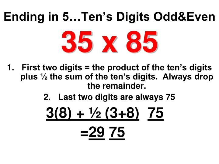 Ending in 5…Ten's Digits Odd&Even