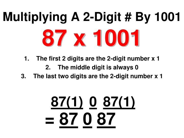 Multiplying A 2-Digit # By 1001
