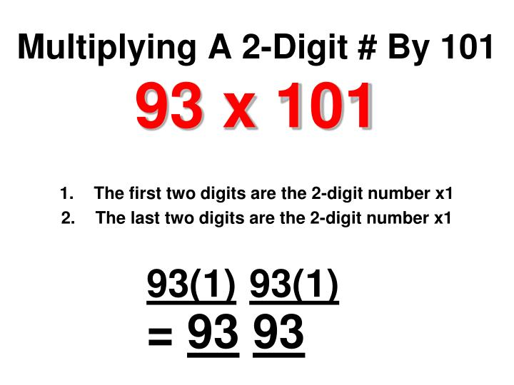 Multiplying A 2-Digit # By 101