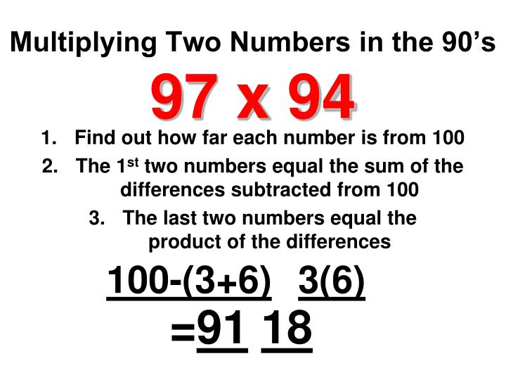 Multiplying Two Numbers in the 90's