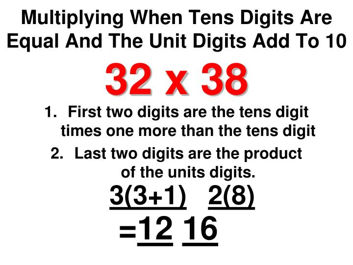 Multiplying When Tens Digits Are Equal And The Unit Digits Add To 10