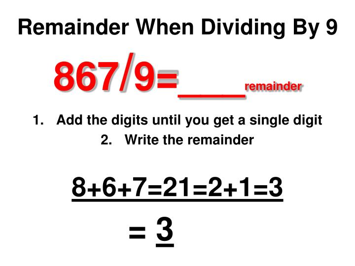 Remainder When Dividing By 9