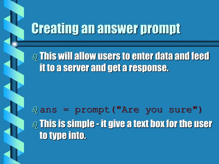 Creating an answer prompt