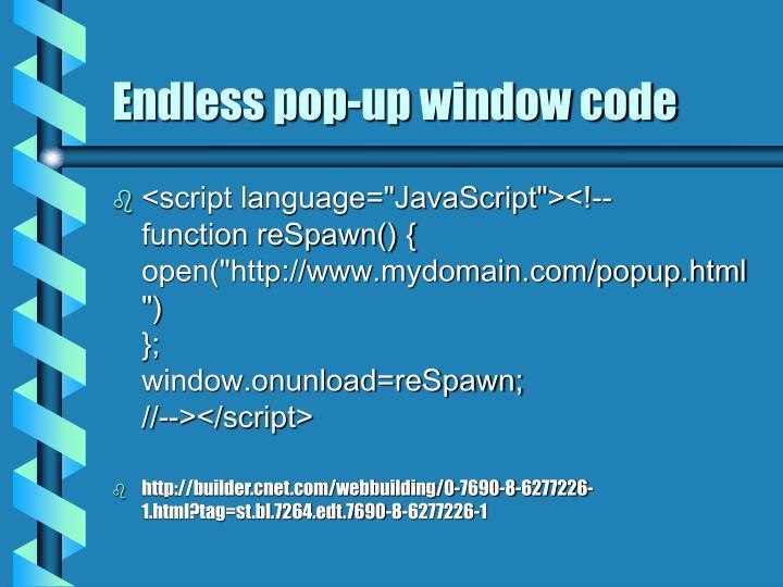 Endless pop-up window code