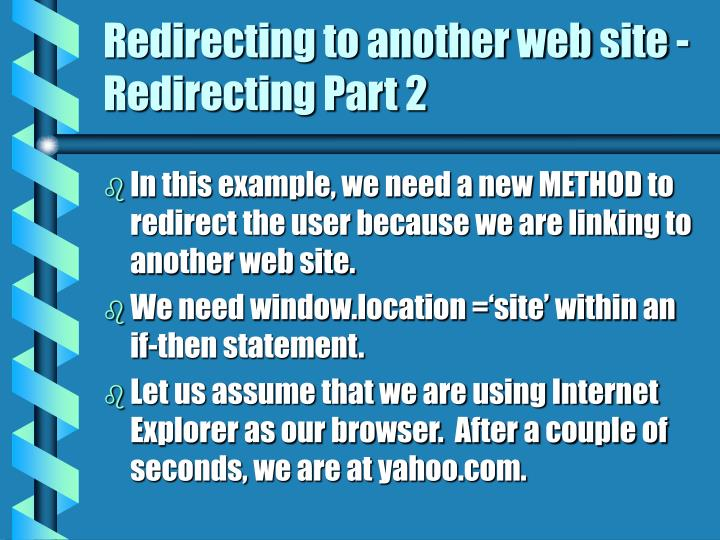Redirecting to another web site - Redirecting Part 2