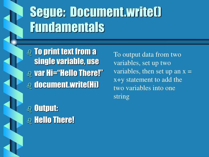 Segue:  Document.write() Fundamentals