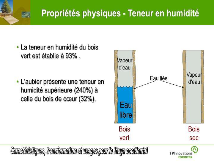 La teneur en humidité du bois vert est établie à 93% .