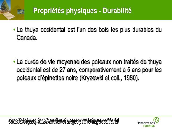 Propriétés physiques - Durabilité