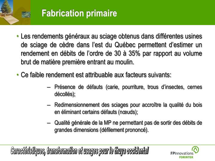 Fabrication primaire