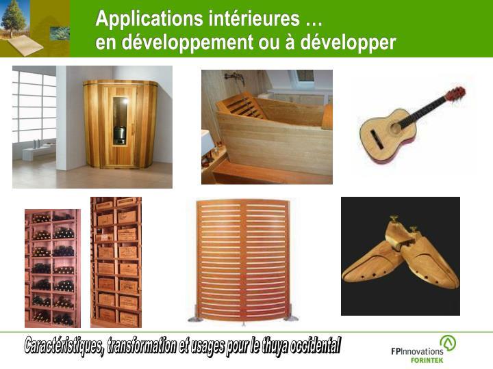 Applications intérieures …