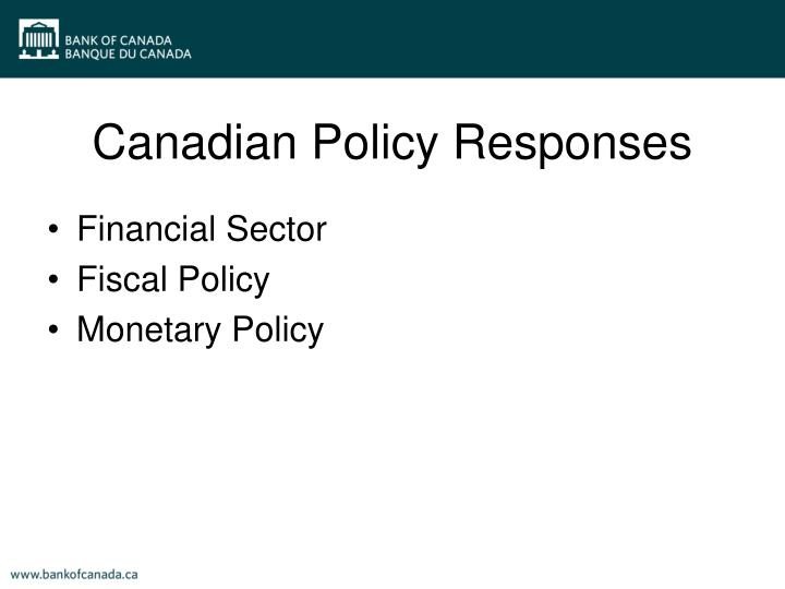 Canadian Policy Responses