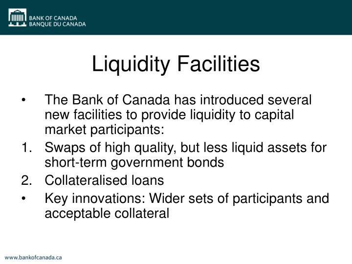 Liquidity Facilities