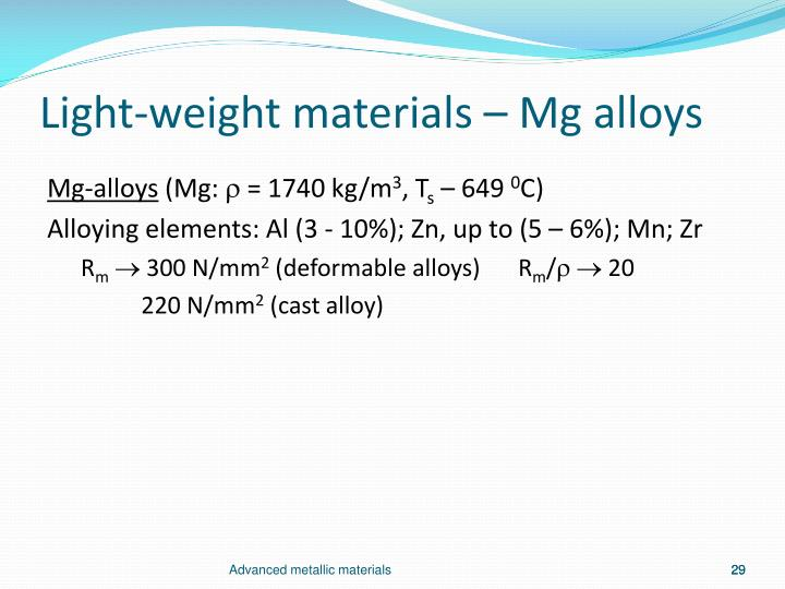 Light-weight materials – Mg alloys