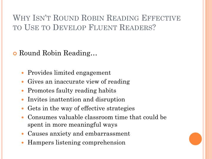 Why Isn't Round Robin Reading Effective to Use to Develop Fluent Readers?