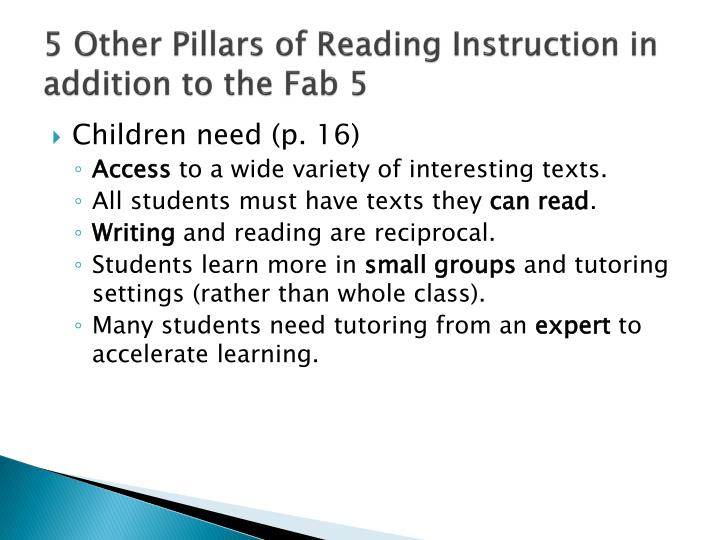 5 Other Pillars of Reading Instruction in addition to the Fab 5