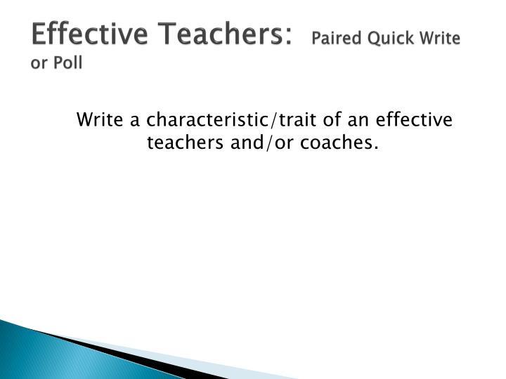 Effective Teachers: