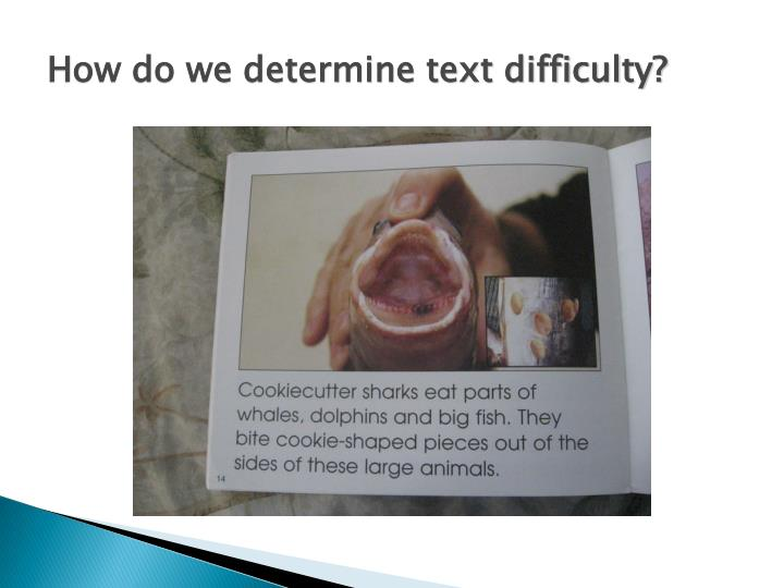 How do we determine text difficulty?