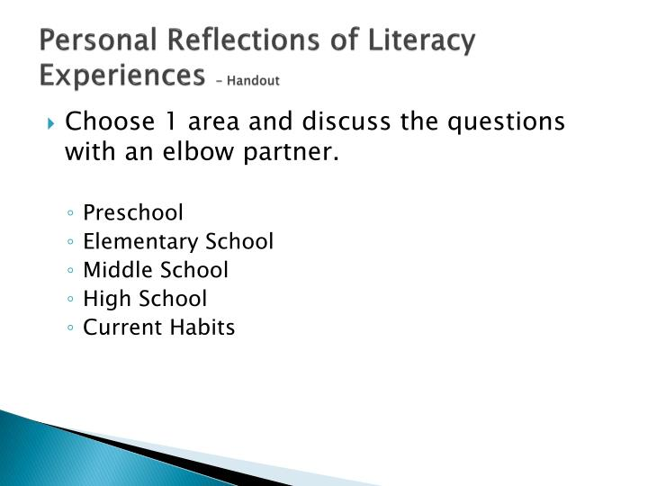 Personal Reflections of Literacy Experiences