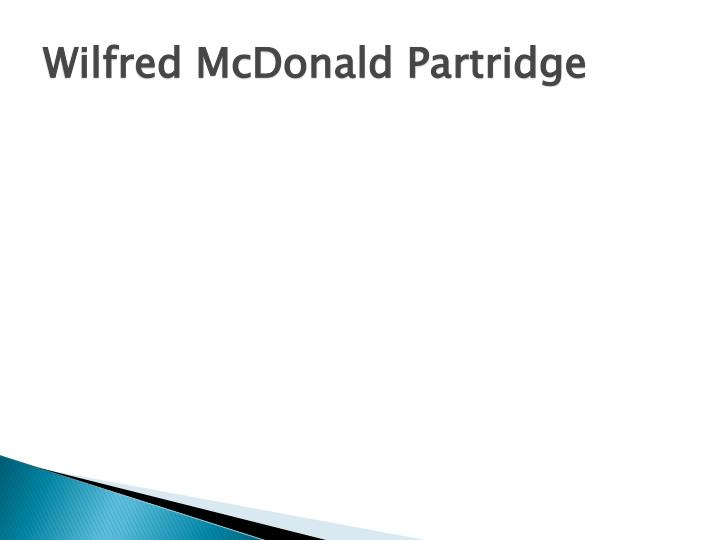 Wilfred mcdonald partridge