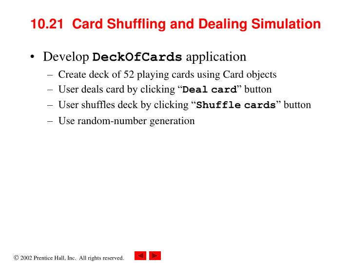 10.21  Card Shuffling and Dealing Simulation