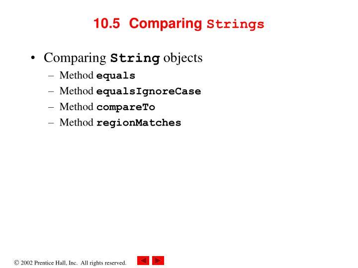 10.5  Comparing