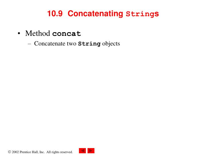 10.9  Concatenating