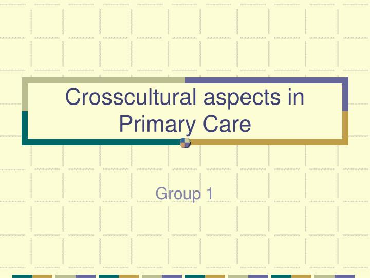 Crosscultural aspects in primary care